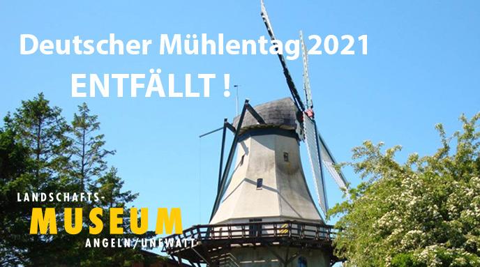 Deutscher Mühlentag 2021  - ENTFÄLLT!